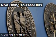 NSA Hiring 15-Year-Olds