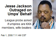 Jesse Jackson Outraged on Umps' Behalf