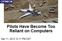 Pilots Have Become Too Reliant on Computers