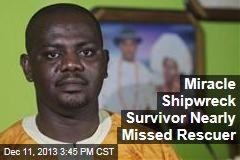 Miracle Shipwreck Survivor Nearly Missed Rescuer