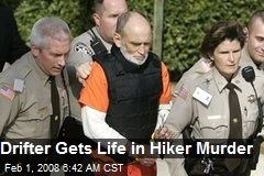 Drifter Gets Life in Hiker Murder