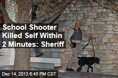 School Shooter Killed Self Within 2 Minutes: Sheriff