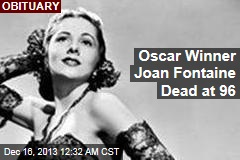 Oscar Winner Joan Fontaine Dead at 96
