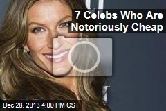 7 Celebs Who Are Notoriously Cheap