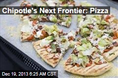 Chipotle's Next Frontier: Pizza