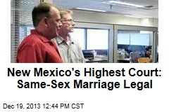 New Mexico's Highest Court: Same-Sex Marriage Legal