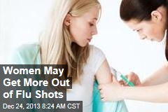 Women May Get More Out of Flu Shots