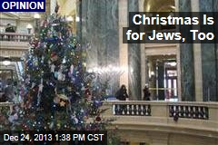 Christmas Is for Jews, Too