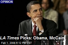 LA Times Picks: Obama, McCain