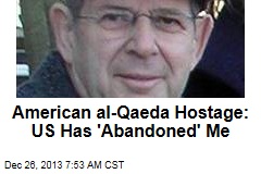 American al-Qaeda Hostage: US Has 'Abandoned' Me