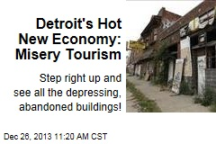 Detroit's Hot New Economy: Misery Tourism