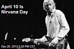 April 10 Is Nirvana Day