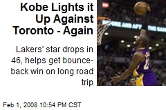 Kobe Lights it Up Against Toronto - Again