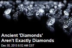 4.3B-Year-Old 'Diamonds' Aren't Exactly Diamonds