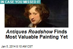 Antiques Roadshow Finds Most Valuable Painting Yet