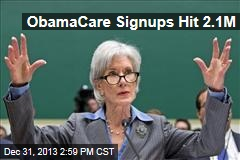 ObamaCare Signups Hit 2.1M
