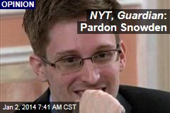 NYT, Guardian : Pardon Snowden