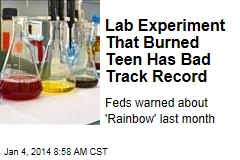 Lab Experiment That Burned Teen Has Bad Track Record