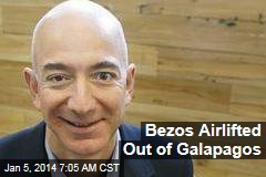 Bezos Airlifted Out of Galapagos