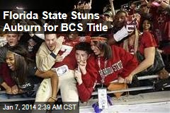 Florida State Stuns Auburn for BCS Title