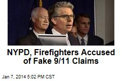NYPD, Firefighters Accused of Fake 9/11 Claims