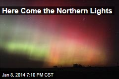 Here Come the Northern Lights