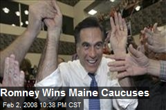 Romney Wins Maine Caucuses
