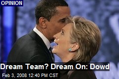 Dream Team? Dream On: Dowd