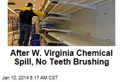 After W. Virginia Chemical Spill, No Teeth Brushing