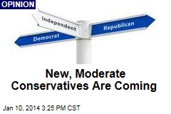 New, Moderate Conservatives Are Coming