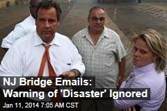 NJ Bridge Emails: Warning of 'Disaster' Ignored