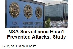 NSA Surveillance Hasn't Prevented Attacks: Study