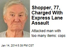 Shopper, 77, Charged With Express Lane Assault