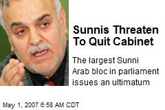 Sunnis Threaten To Quit Cabinet