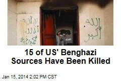 15 of US' Benghazi Sources Have Been Killed
