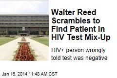 Walter Reed Scrambles to Find Patient in HIV Test Mix-Up