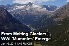 From Melting Glaciers, WWI 'Mummies' Emerge