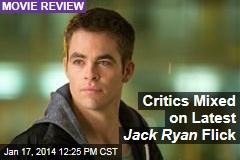 Critics Mixed on Latest Jack Ryan Flick