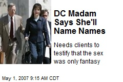 DC Madam Says She'll Name Names