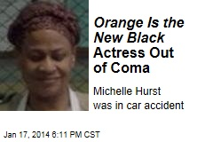 Orange Is the New Black Actress Out of Coma