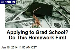 Applying to Grad School? Do This Homework First