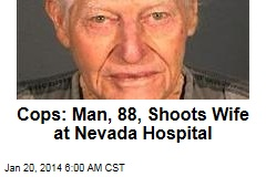 Cops: Man, 88, Shoots Wife at Nevada Hospital
