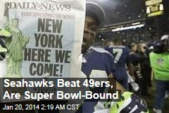 Seahawks Beat 49ers, Are Super Bowl-Bound