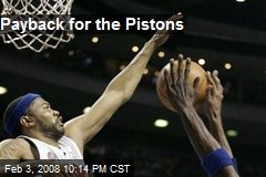 Payback for the Pistons
