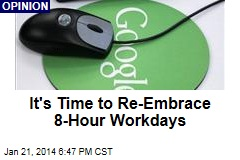 It's Time to Re-Embrace 8-Hour Workdays