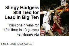 Stingy Badgers Still Tied for Lead in Big Ten