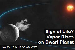 Vapor Rising From Dwarf Planet Could Signal Life