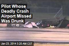 Pilot in Nashville Crash Was Drunk, Died on Impact