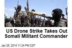 US Drone Strike Takes Out Somali Militant Commander