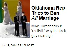 Oklahoma Lawmaker Tries to Ban All Marriage